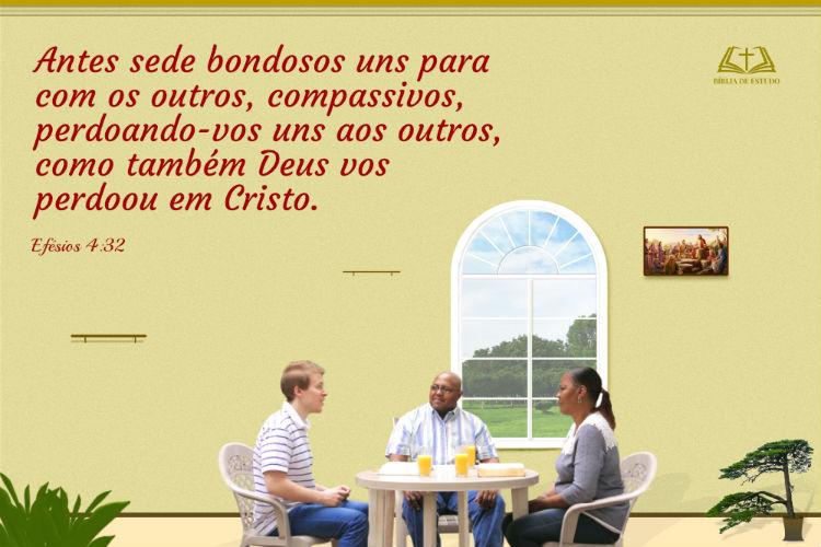 Efésios 4:32 Compassivos, perdoando-vos uns aos outros...