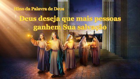 """Melhor música gospel """"Deus deseja que mais pessoas ganhem Sua salvação"""""""