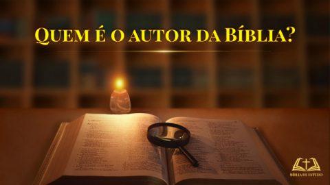 Quem é o autor da Bíblia?