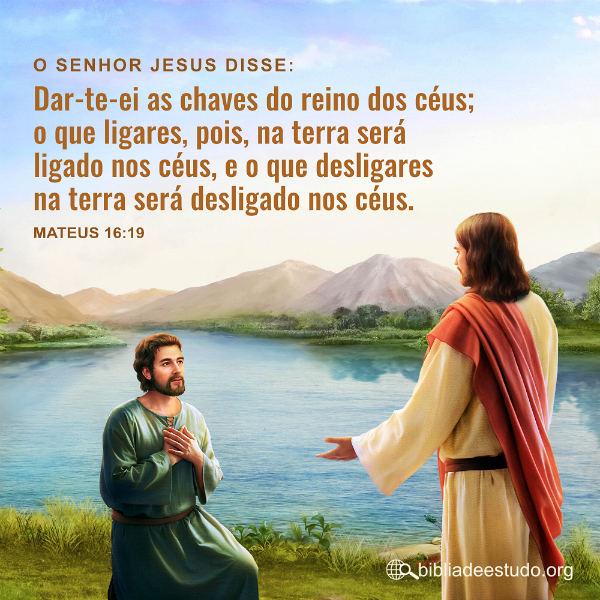 Mateus 16:19 | Pedro é uma pessoa que Deus gosta