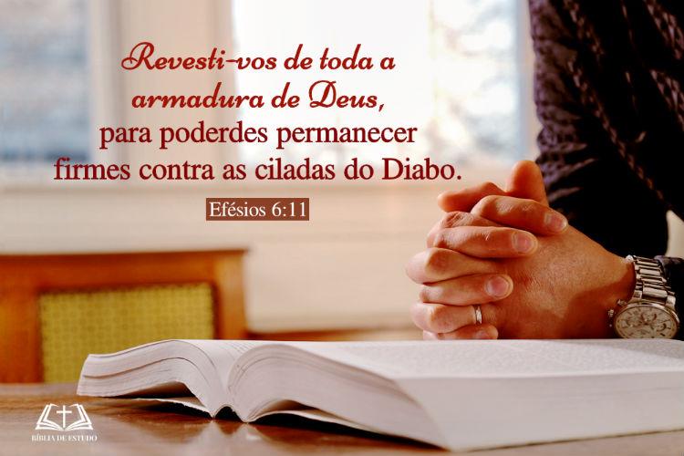 Efésios 6:11 | Revesti-vos de toda a armadura de Deus