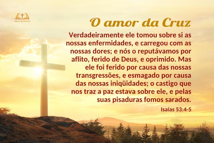 Saías 53:4-5 | O amor da Cruz