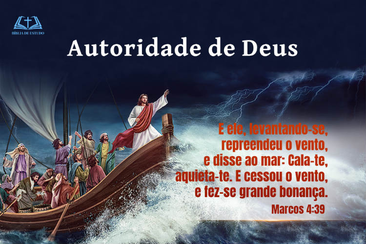 Marcos 4:39 | Autoridade de Deus