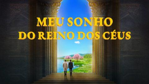3 Realizações que podem tornar o sonho do reino dos céus em realidade