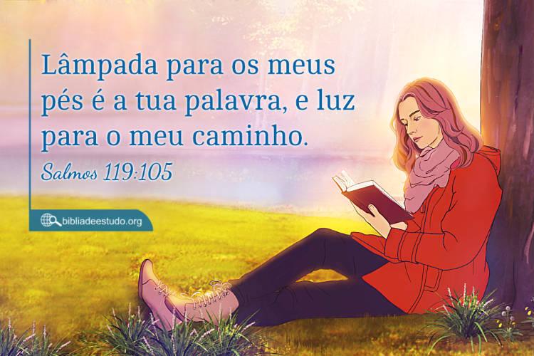 Salmos 119:105 | Lâmpada para os meus pés são as palavras de Deus