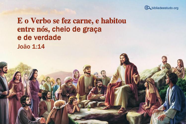 Senhor Jesus,João 1:14 | Por que o verbo se fez carne