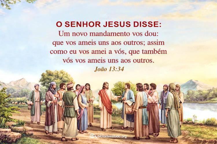 João 13:34 | Que vos ameis uns aos outros