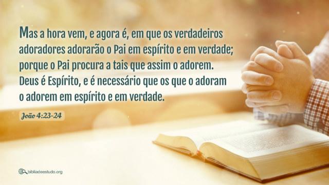 João 4:23-24 Estudo,Imagem da oração