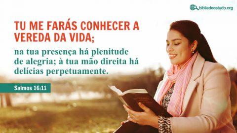 Versículo do Dia: Salmos 16:11 Estudo