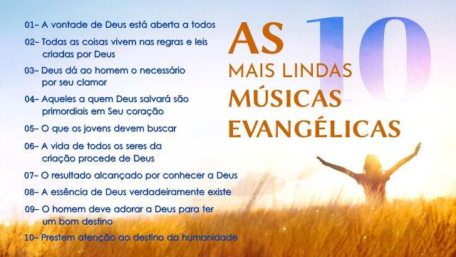 As 10 Mais Lindas Músicas Evangélicas