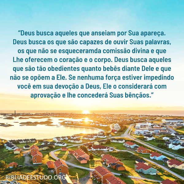 Frases de Deus: Deus busca àqueles que anseiam por Sua aparição