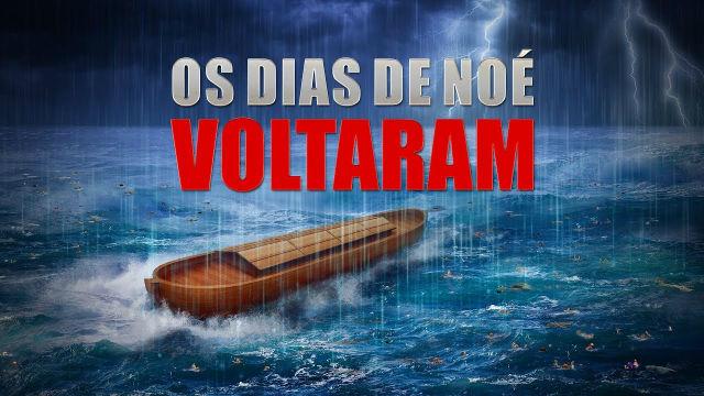 """Filme gospel completo dublado """"Os dias de Noé voltaram"""" O alerta de Deus ao homem nos últimos dias"""