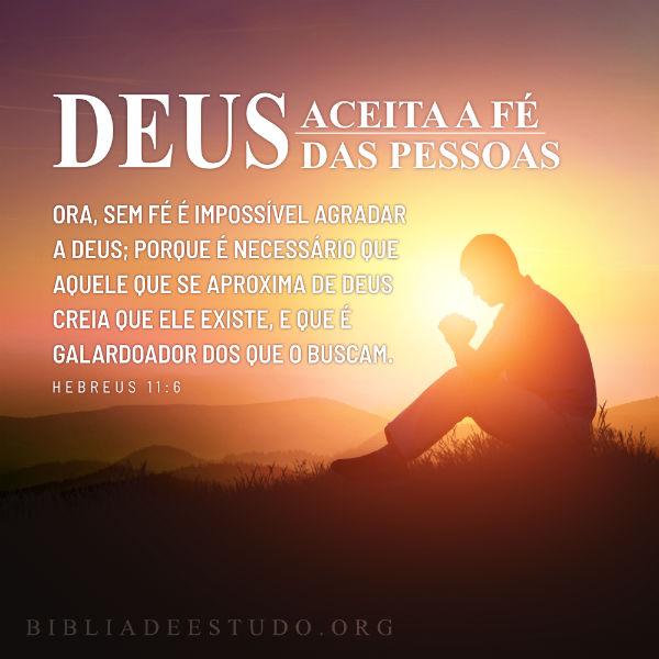 Deus aceita a fé das pessoas