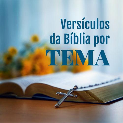 Versículos da Bíblia por Tema