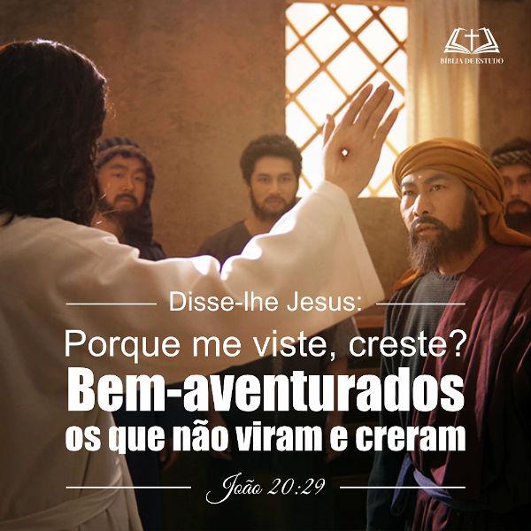 João 20:29 – Sobre a advertência do Senhor