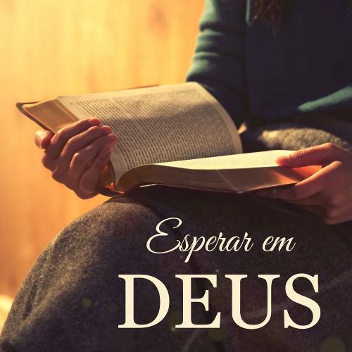 Esperar em Deus