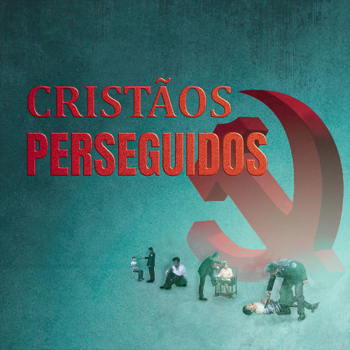 Cristãos Perseguidos