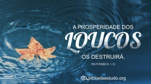 Versículo do Dia: Provérbios 1:32 Estudo Bíblico