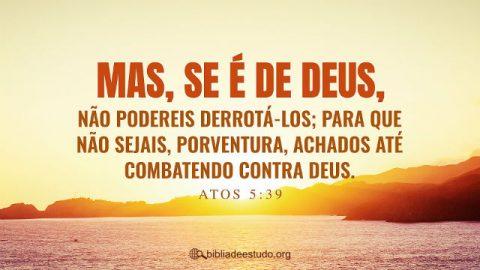 Versículo do Dia: Atos 5:39 Estudo Bíblico
