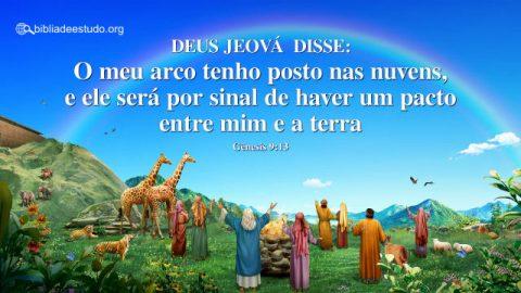 Versículo do Dia: Gênesis 9:13 Estudo